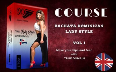 Dominican Bachata Lady Style Course . Vol 1.  ENGLISH